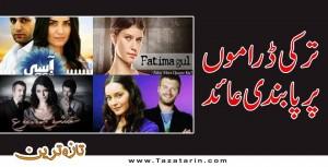 Turkey dramas, ban Turkish dramas